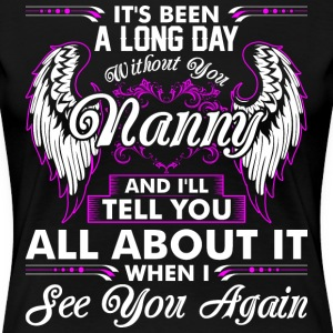 Its Been A Long Day Without You Nanny T-Shirts - Women's Premium T-Shirt