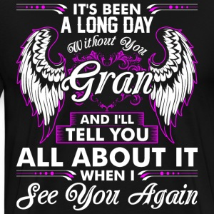 Its Been A Long Day Without You Gran T-Shirts - Men's Premium T-Shirt