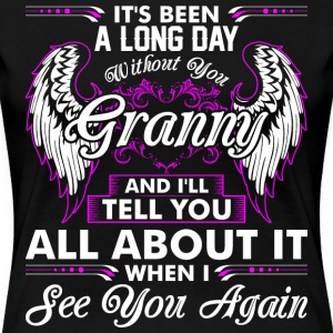 Its Been A Long Day Without You Granny T-Shirts - Women's Premium T-Shirt