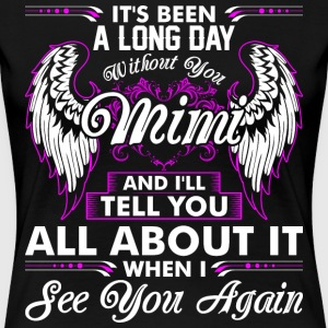 Its Been A Long Day Without You Mimi T-Shirts - Women's Premium T-Shirt
