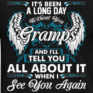Its Been A Long Day Without You Gramps T-Shirts - Men's Premium T-Shirt