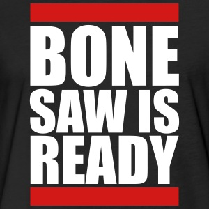 bone saw is ready - Fitted Cotton/Poly T-Shirt by Next Level