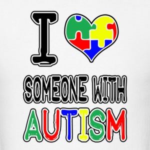 I Love Someone With Autism - Men's T-Shirt