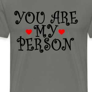 you_are_my_person_with_red_scribble_hear - Men's Premium T-Shirt