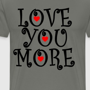 love_you_more_with_hearth_ - Men's Premium T-Shirt