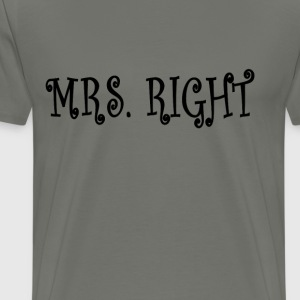 mrs_right_ - Men's Premium T-Shirt