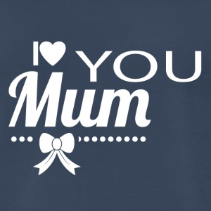 i_love_you_mom_white - Men's Premium T-Shirt