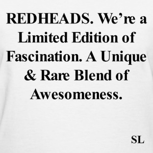 REDHEAD Quotes Tee #11 T-Shirts - Women's T-Shirt