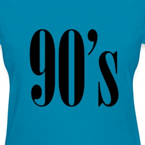 90s decade chic fashion friends Ninetys year black T-Shirts - Women's T-Shirt