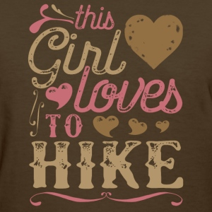 This Girl Loves To Hike - Hiking T-Shirts - Women's T-Shirt