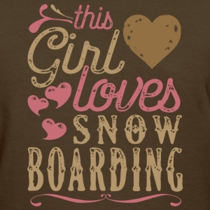 This Girl Loves Snowboarding - Snow Boarding T-Shirts - Women's T-Shirt