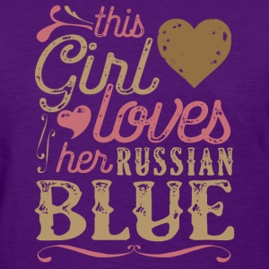 This Girl Loves Her Russian Blue Cat T-Shirts - Women's T-Shirt