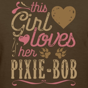 This Girl Loves Her Pixie-Bob Cat T-Shirts - Women's T-Shirt