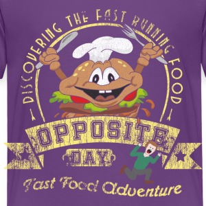 Opposite Day Funny Fast Food Adventure Baby & Toddler Shirts - Toddler Premium T-Shirt