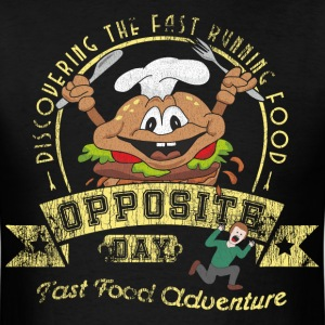 Opposite Day Funny Fast Food Adventure T-Shirts - Men's T-Shirt