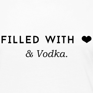 Filled with Love ... and Vodka Long Sleeve Shirts - Women's Premium Long Sleeve T-Shirt