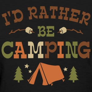 Rather Be Camping T1 T-Shirts - Women's T-Shirt
