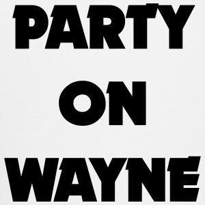 PARTY ON WAYNE Sportswear - Trucker Cap