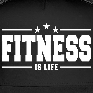 fitness is life 1 Sportswear - Trucker Cap