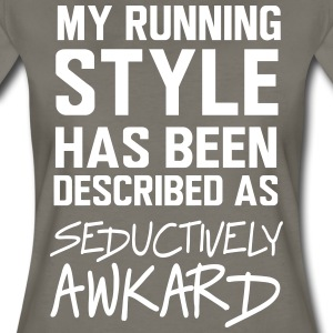 My running style is seductively awkward T-Shirts - Women's Premium T-Shirt