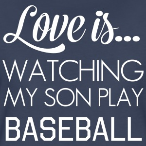 Love is watching my son play baseball T-Shirts - Women's Premium T-Shirt