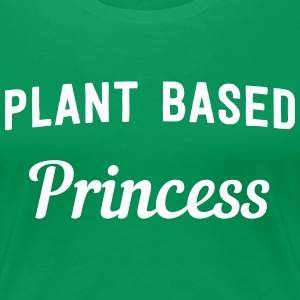 Plant Based Princess T-Shirts - Women's Premium T-Shirt