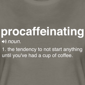 Procaffeinating Definition T-Shirts - Women's Premium T-Shirt