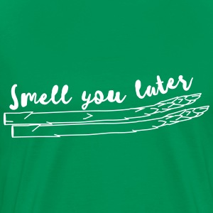 Asparagus - Smell you later T-Shirts - Men's Premium T-Shirt