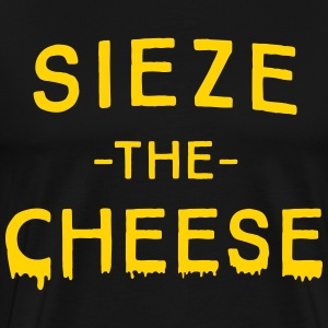 Sieze the Cheese T-Shirts - Men's Premium T-Shirt