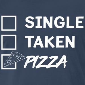 Single. Taken. Pizza T-Shirts - Men's Premium T-Shirt