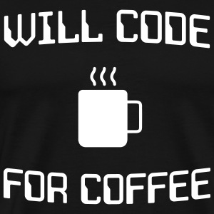 Will code for coffee T-Shirts - Men's Premium T-Shirt