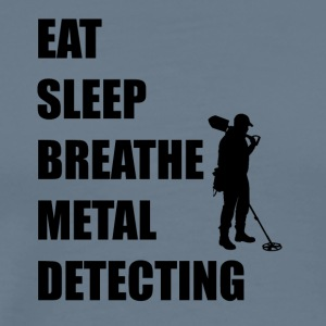 Eat Sleep Breathe Metal Detecting - Men's Premium T-Shirt