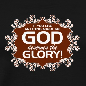 GOD_GETS_THE_GLORY--in_brown - Men's Premium T-Shirt