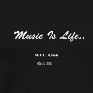 DJYO: Music is Life: MIL Club: Established in 1995 - Men's Premium T-Shirt