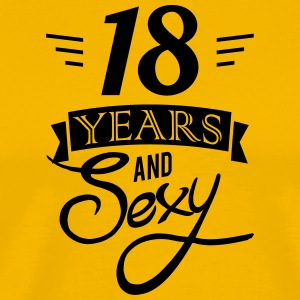 18 years and sexy - Men's Premium T-Shirt