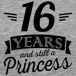 16 years and still a princess - Men's Premium T-Shirt