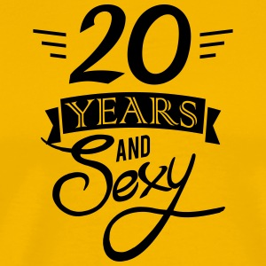 20 years and sexy - Men's Premium T-Shirt