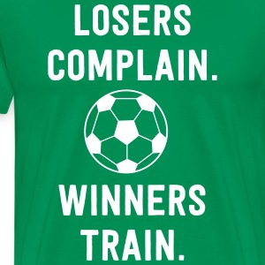 Soccer. Losers Complain. Winners Train T-Shirts - Men's Premium T-Shirt