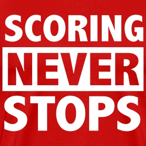 Scoring never stops T-Shirts - Men's Premium T-Shirt