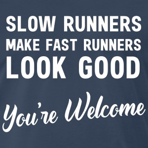 Slow runners make fast runners look good T-Shirts - Men's Premium T-Shirt