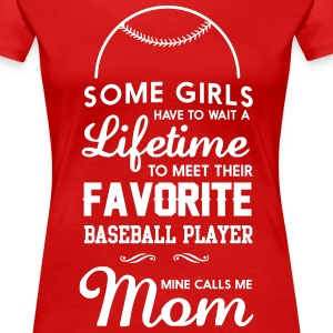 Some girls wait lifetime to meet favorite baseball T-Shirts - Women's Premium T-Shirt