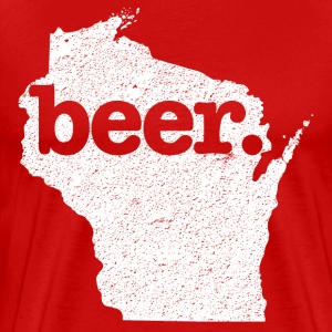 Wisconsin State Beer  - Men's Premium T-Shirt