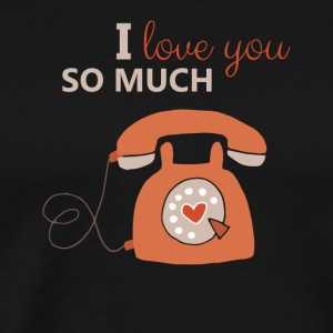 I Love You So Much Valentine - Men's Premium T-Shirt