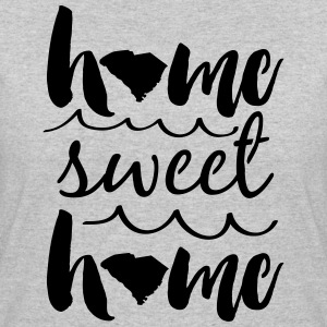 Home Sweet Home South Carolina T-Shirts - Women's 50/50 T-Shirt