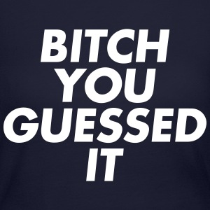 bitch-you-guessed-it - Women's Long Sleeve Jersey T-Shirt