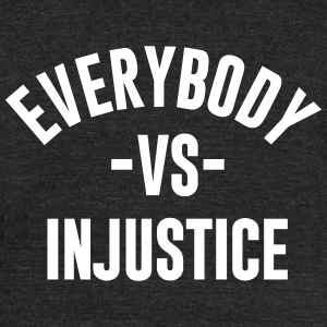 everybody-vs-injustice - Unisex Tri-Blend T-Shirt by American Apparel