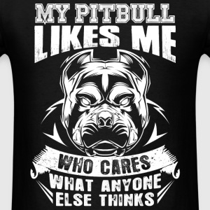 Pitbull lovers - Who cares what anyone else thin - Men's T-Shirt