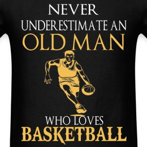 Basketball - An old man who loves basketball - Men's T-Shirt