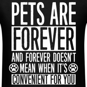 Forever pets - It doesn't convenient for you - Men's T-Shirt