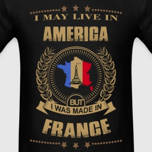 Made in France - Live in American - Men's T-Shirt
